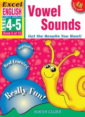 Vowel Sounds: Excel English Early Skills Ages 4-5: Book 5 of 10 book