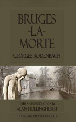 Bruges-la-Morte by Georges Rodenbach