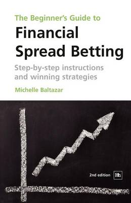Beginner's Guide to Financial Spread Betting book