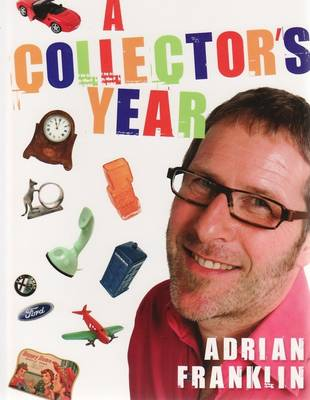 Collector's Year by Adrian Franklin