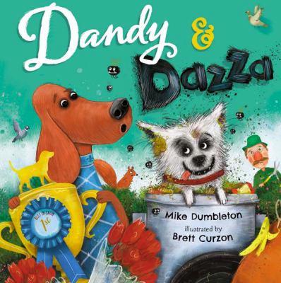 Dandy and Dazza by Mike Dumbleton