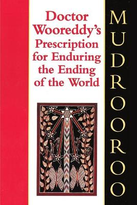 Dr. Wooreddy's Prescription for Enduring the End of the World book