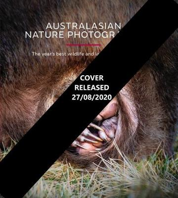 Australasian Nature Photography - AGNPOTY: The Year's Best Wildlife and Landscape Photos 2020 book