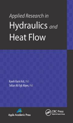 Applied Research in Hydraulics and Heat Flow  Volume 1 by Kaveh Hariri Asli
