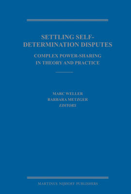 Settling Self-Determination Disputes by Marc Weller