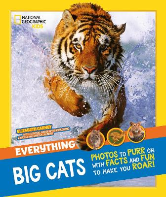 Everything: Big Cats by National Geographic Kids
