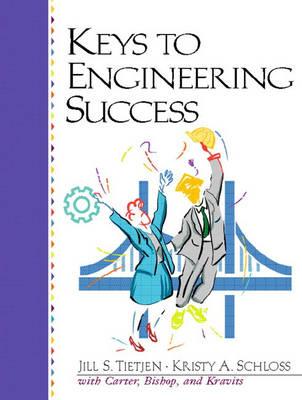Keys to Engineering Success by Jill S. Tietjen