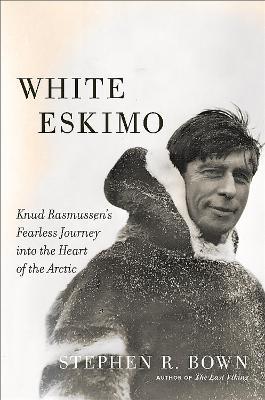 White Eskimo by Stephen Bown