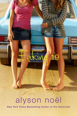 Faking 19 by Alyson Noel