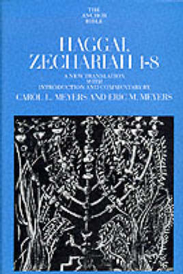 Haggai, Zechariah 1-8 by Carol L. Meyers