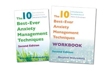 The 10 Best-Ever Anxiety Management Techniques, 2nd Edition Two-Book Set by Margaret Wehrenberg