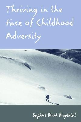 Thriving in the Face of Childhood Adversity book