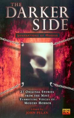 Darker Side by John Pelan