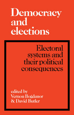 Democracy and Elections by Vernon Bogdanor