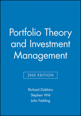 Portfolio Theory and Investment Management by Stephen Witt