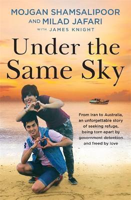 Under the Same Sky by Mojgan Shamsalipoor