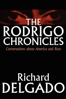 The Rodrigo Chronicles by Richard Delgado