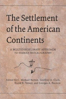 The Settlement of the American Continents by C. Michael Barton