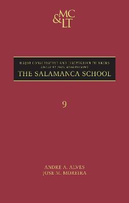 The Salamanca School by Andre Azevedo Alves
