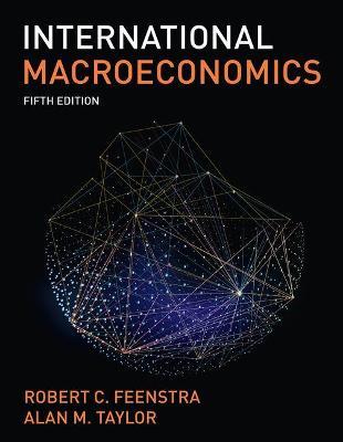 International Macroeconomics by Robert Feenstra