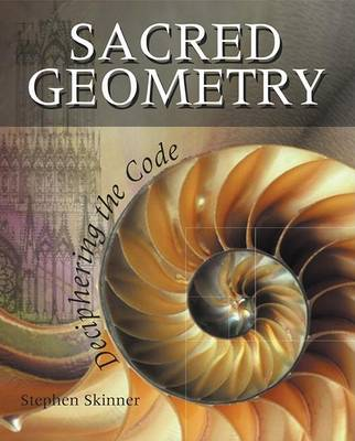 Sacred Geometry by Dr Stephen Skinner