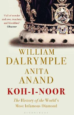Koh-I-Noor by William Dalrymple