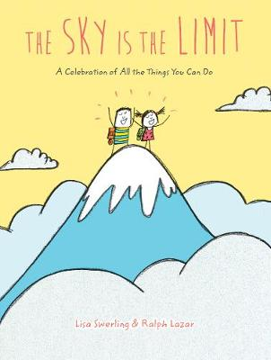 The Sky Is the Limit by Lisa Swerling