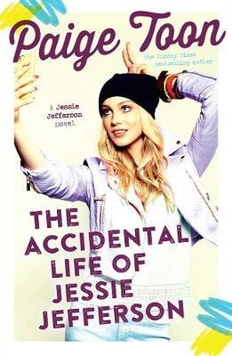 Accidental Life of Jessie Jefferson by Paige Toon