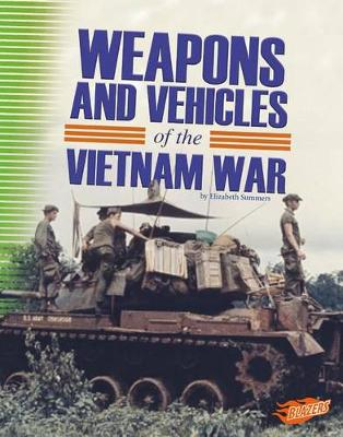 Weapons and Vehicles of the Vietnam War book