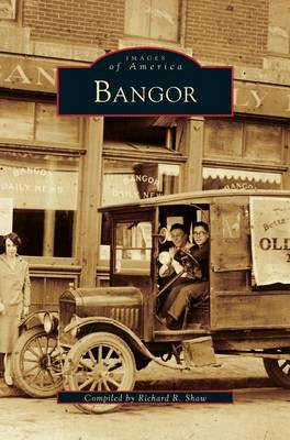 Bangor by Richard R Shaw