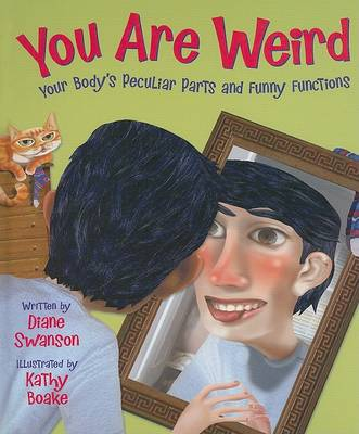 You Are Weird by Diane Swanson