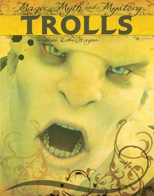Trolls by Virginia Loh Hagan
