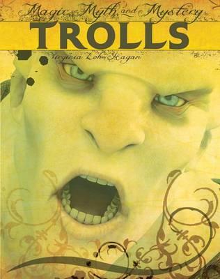 Trolls by Virginia Loh Hagan