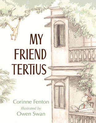 My Friend Tertius by Corinne Fenton