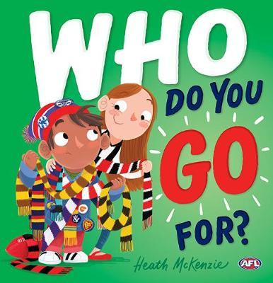 Who Do You Go For? book