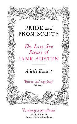 Pride And Promiscuity by Arielle Eckstut
