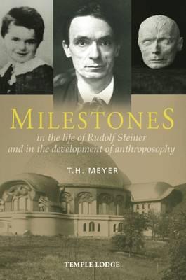 Milestones by T. H. Meyer