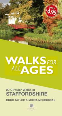 Walks for All Ages Staffordshire by Hugh Taylor