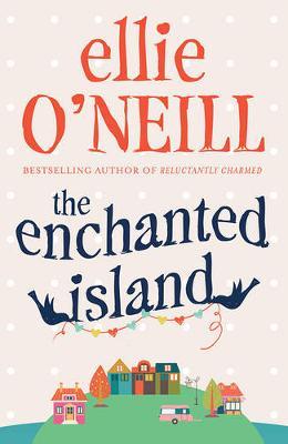 Enchanted Island by Ellie O'Neill