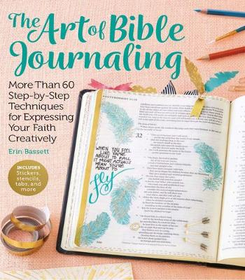 Art of Bible Journaling by Erin Bassett