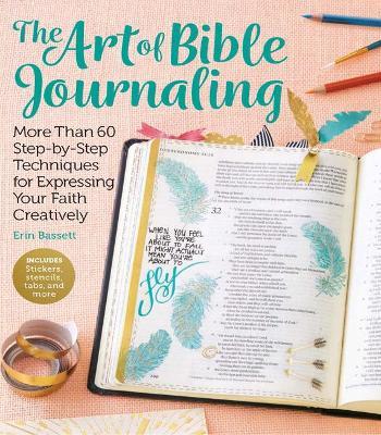 Art of Bible Journaling by Erin Bassett