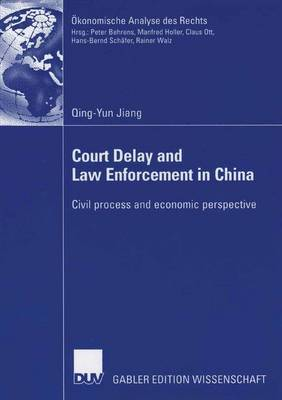 Court Delay and Law Enforcement in China by Jiang Qing