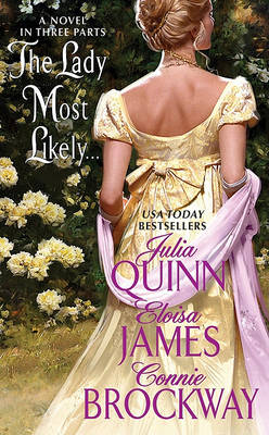 The Lady Most Likely... by Julia Quinn