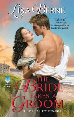 The Bride Takes a Groom by Lisa Berne