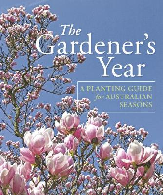 The Gardener's Year by DK Australia