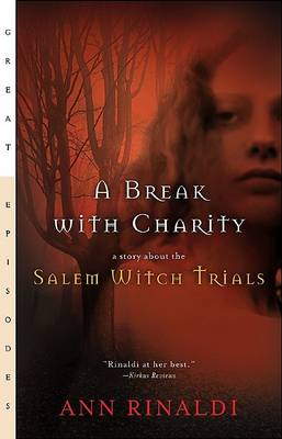 A Break with Charity by Ann Rinaldi