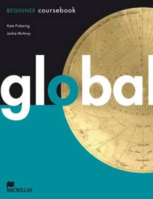 Global Beginners Course Book by Kate Pickering