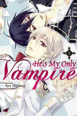 He's My Only Vampire, Vol. 7 by Aya Shouoto