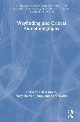 Wayfinding and Critical Autoethnography book