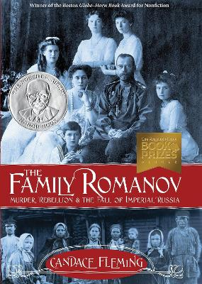 Family Romanov Murder, Rebellion, And The Fall Of Imperial Russia by Candace Fleming